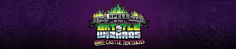Epic Spell Wars of the Battle Wizards II: Rumble at Castle Tentakill